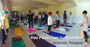 Asuncion, Paraguay 2017 Making Peace with Anxiety workshop
